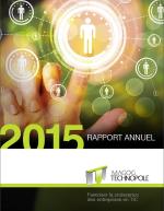Rapport annuel 2015 - Magog Technopole - Levier de développement économique